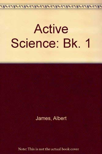 Active Science By Albert James