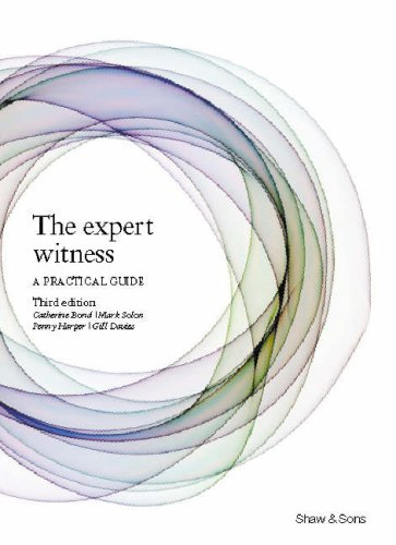 The Expert Witness: A Practical Guide by Catherine Bond