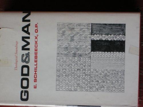 God and Man By Edward Schillebeeckx