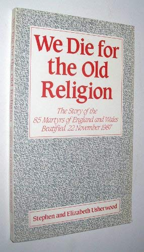 We Die for the Old Religion By Stephen Usherwood