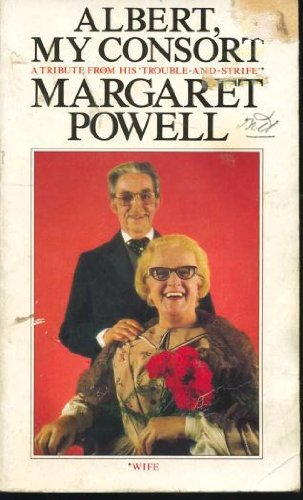 Albert, my consort By Margaret Powell