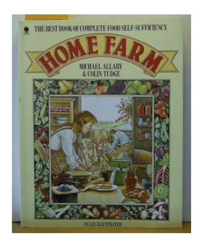Home Farm By Michael Allaby