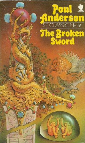 THE BROKEN SWORD. By Poul. Anderson