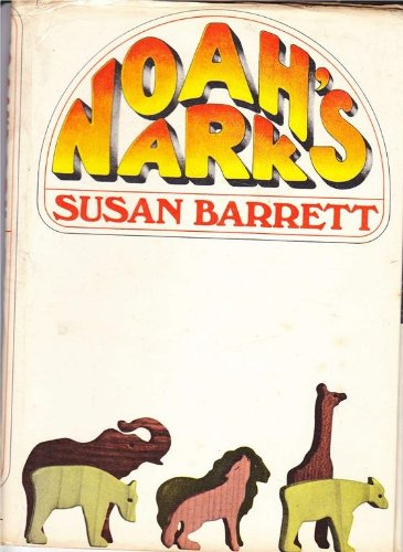 Noah's Ark By Susan Barrett