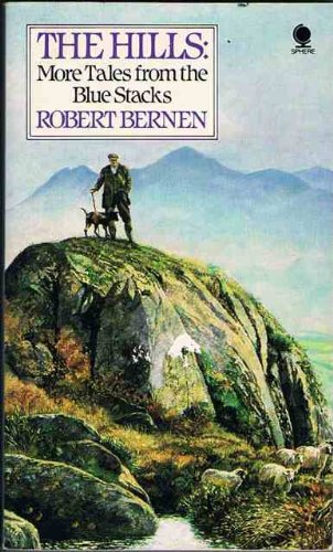 Hills, The: More Tales from the Blue Stacks By Robert Bernen