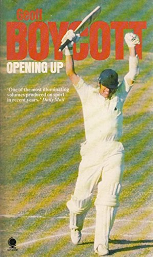 Opening Up By Geoff Boycott