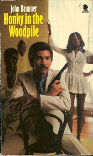 Honky in the woodpile By John Brunner