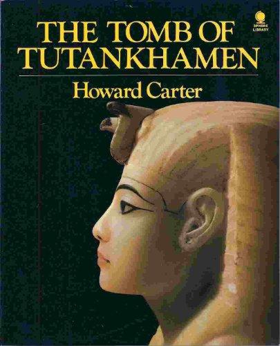 Tomb of Tutankhamen By Howard Carter