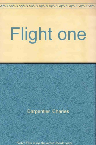 Flight one By Charles Carpentier