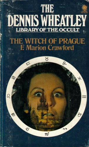 Witch of Prague By F.Marion Crawford
