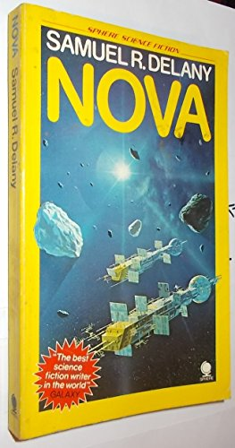 Nova (Sphere science fiction) By Samuel R Delany