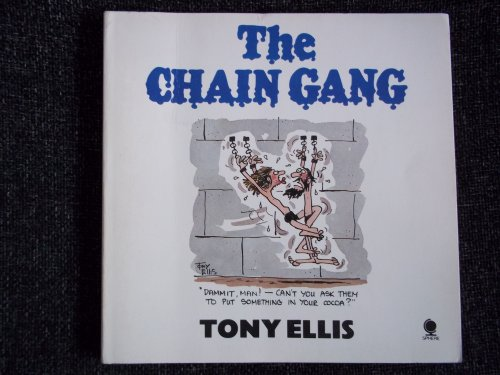 Chain Gang By Tony Ellis