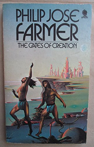 The Gates Of Creation By Philip José Farmer
