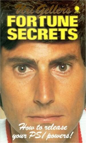 Uri Geller's Fortune Secrets By Uri Geller