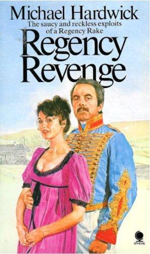 Regency Revenge By Michael Hardwick