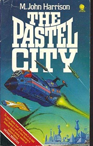 Pastel City By M. John Harrison