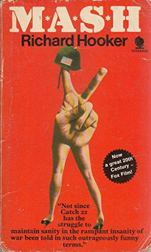 M.A.S.H. by Richard Hooker By Richard Hooker