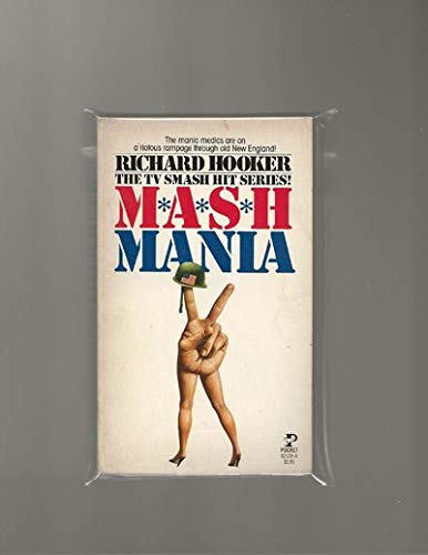 M. A. S. H. Mania By Richard Hooker
