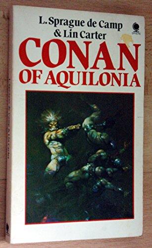 Conan of Aquilonia By Lin Carter