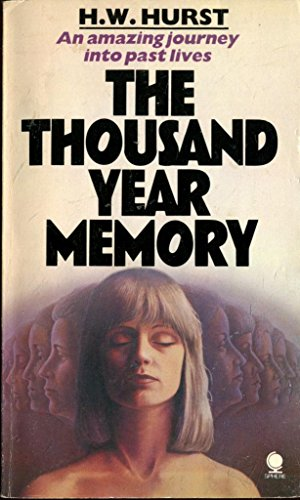 Thousand Year Memory By H.W. Hurst