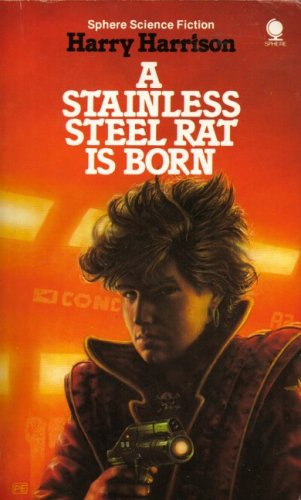 Stainless Steel Rat is Born By Harry Harrison
