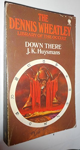 Down There By J. K. Huysmans