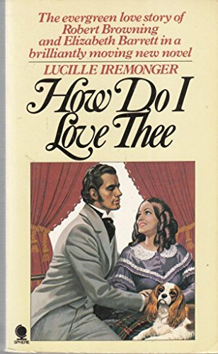 How Do I Love Thee by Lucille Iremonger
