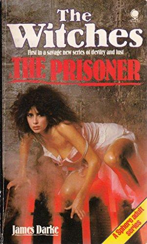 Witches 1:Prisoner By James Darke