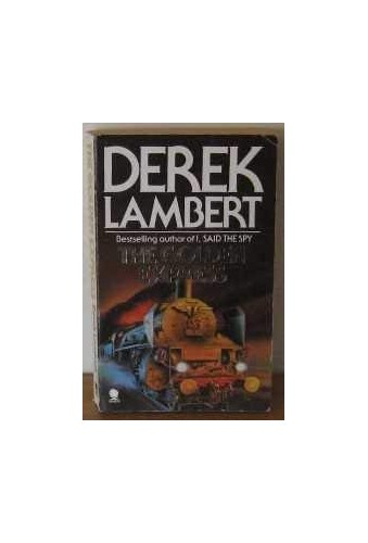 The Golden Express By Derek Lambert