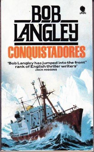 Conquistadores By Bob Langley