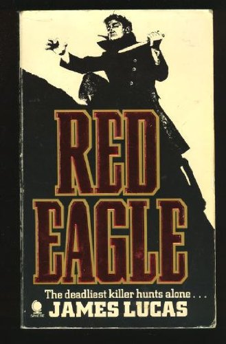 Red Eagle By James Lucas
