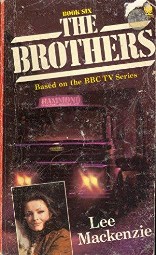 The Brothers: Bk. 6 By Lee MacKenzie
