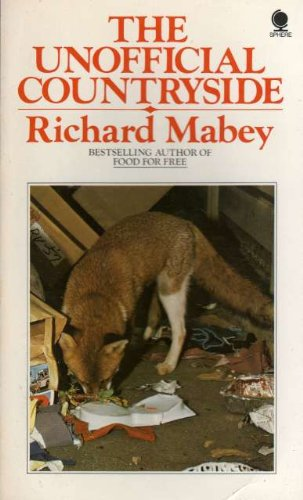 Unofficial Countryside by Mabey, Richard Paperback Book The Cheap Fast Free Post