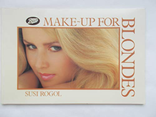 Make-up for Blondes By Susi Rogol