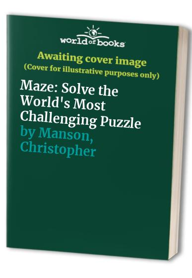Maze By Christopher Manson