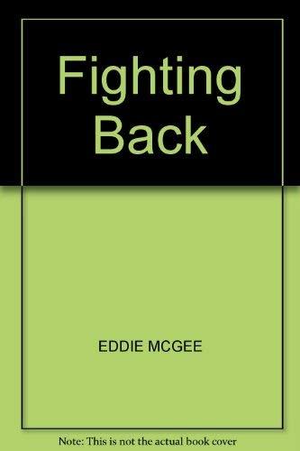 Fighting Back By Eddie McGee