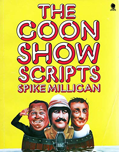 The goon show scripts By Milligan Spike