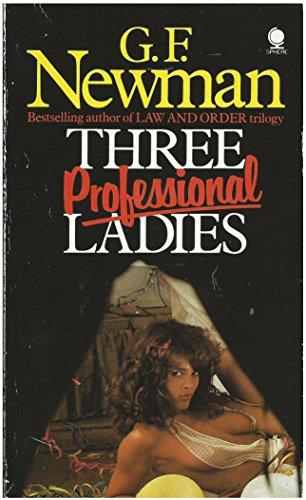 Three Professional Ladies By G. F. Newman