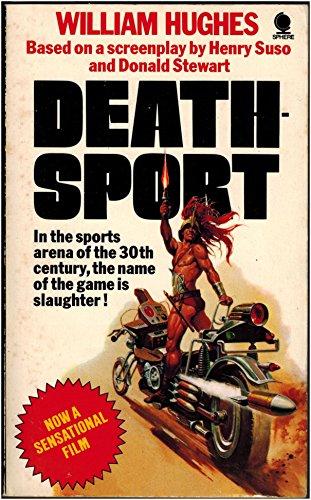 Deathsport By William Hughes