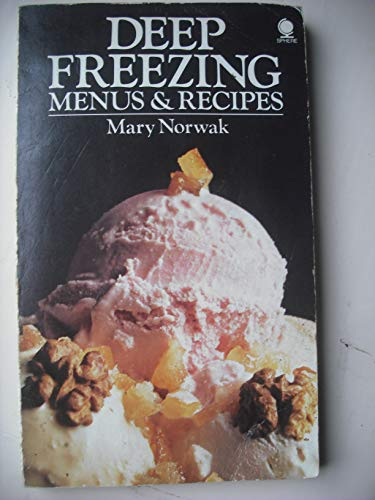 Deep freezing menus and recipes By Mary Norwak