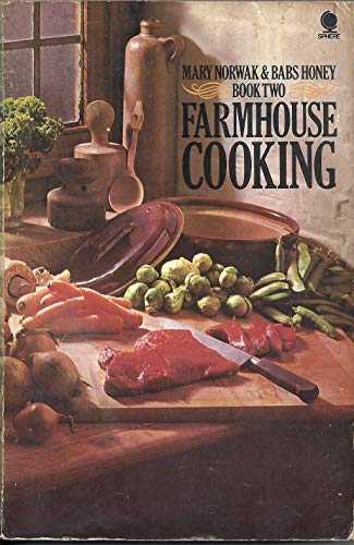 Farmhouse Cooking By Mary Norwak