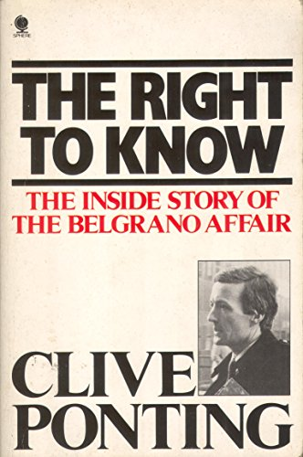 The Right to Know By Clive Ponting