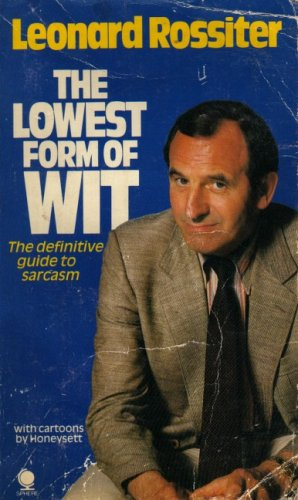 The Lowest Form of Wit Edited by Leonard L. Rossiter