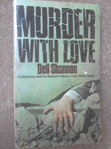 Murder with Love By Dell Shannon