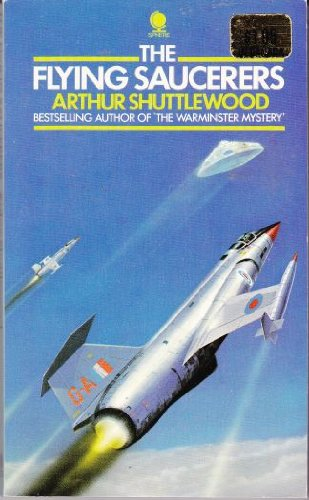 The flying saucerers By Arthur Shuttlewood