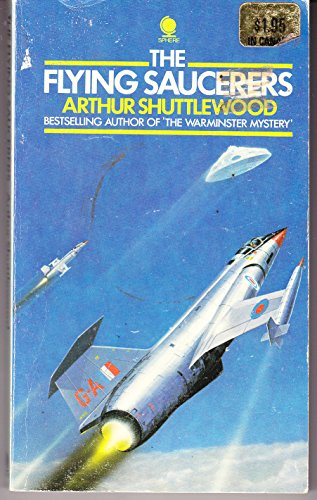 Flying Saucerers By Arthur Shuttlewood