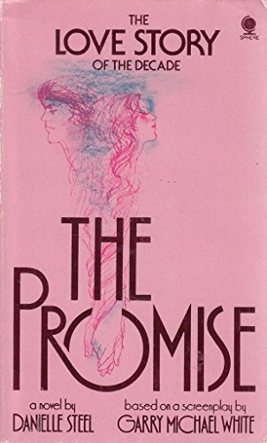 THE PROMISE. By Danielle. Steel