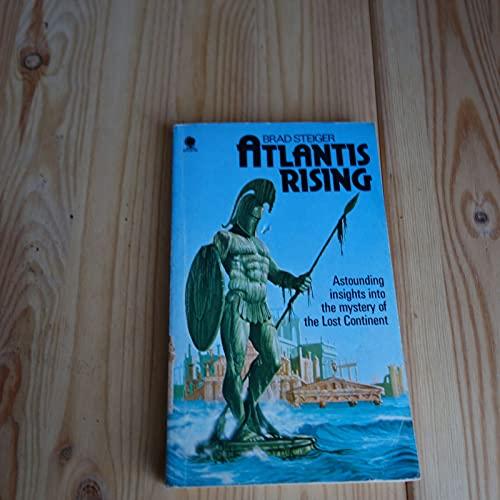 Atlantis Rising By Brad Steiger