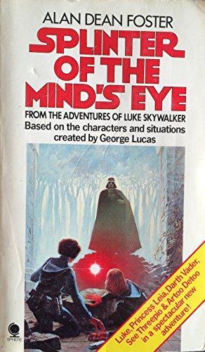 A Splinter of the Mind's Eye By Alan Dean Foster