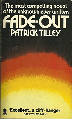 Fade-out By Patrick Tilley